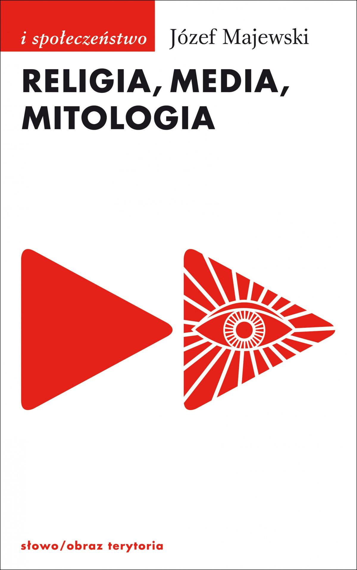 Religia, media, mitologia - Ebook (Książka EPUB) do pobrania w formacie EPUB