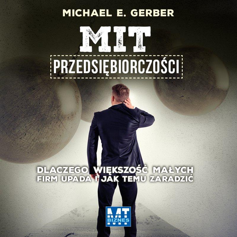 Mit przedsiębiorczości - Audiobook (Książka audio MP3) do pobrania w całości w archiwum ZIP