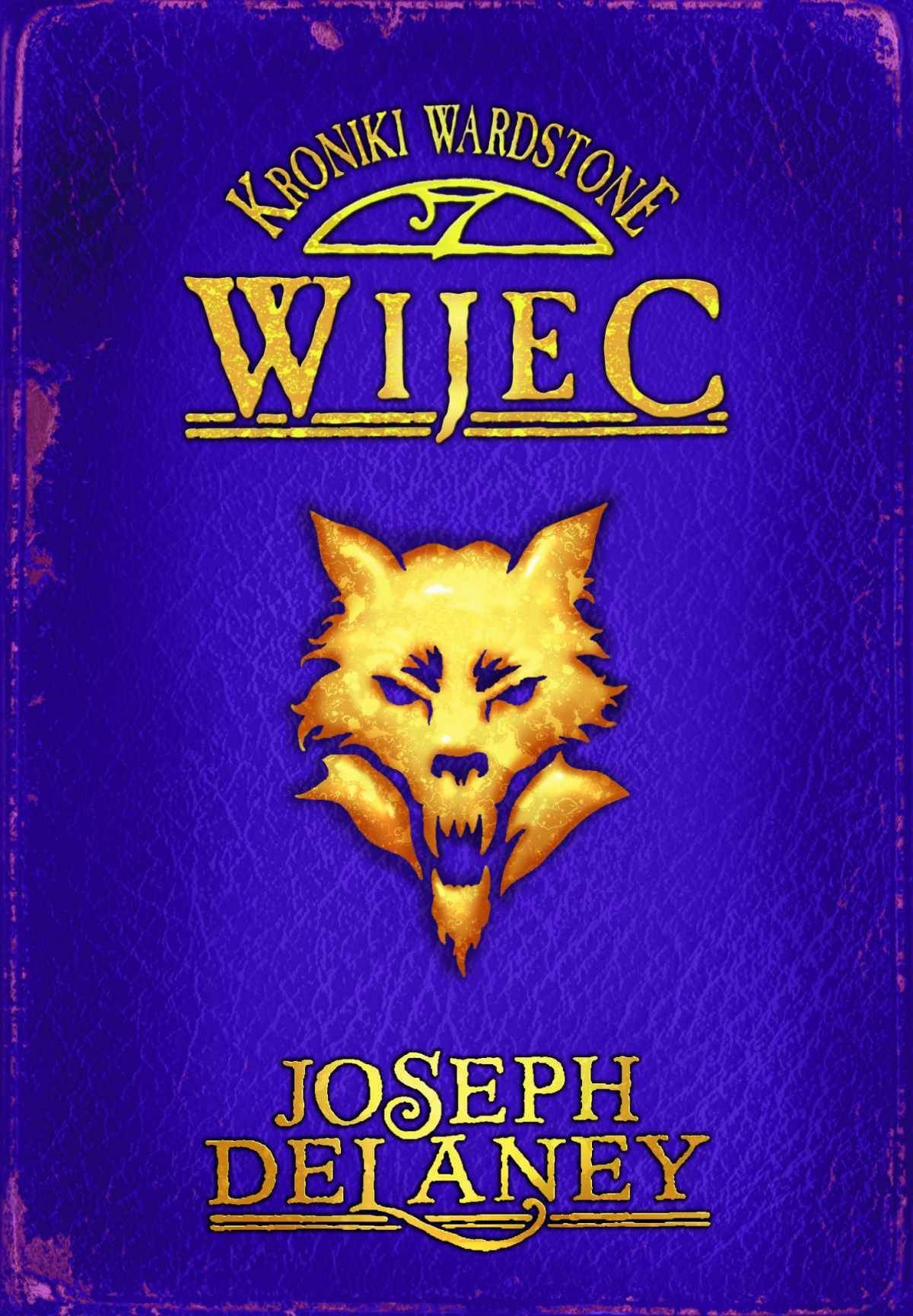 Kroniki Wardstone 11. Wijec - Ebook (Książka na Kindle) do pobrania w formacie MOBI
