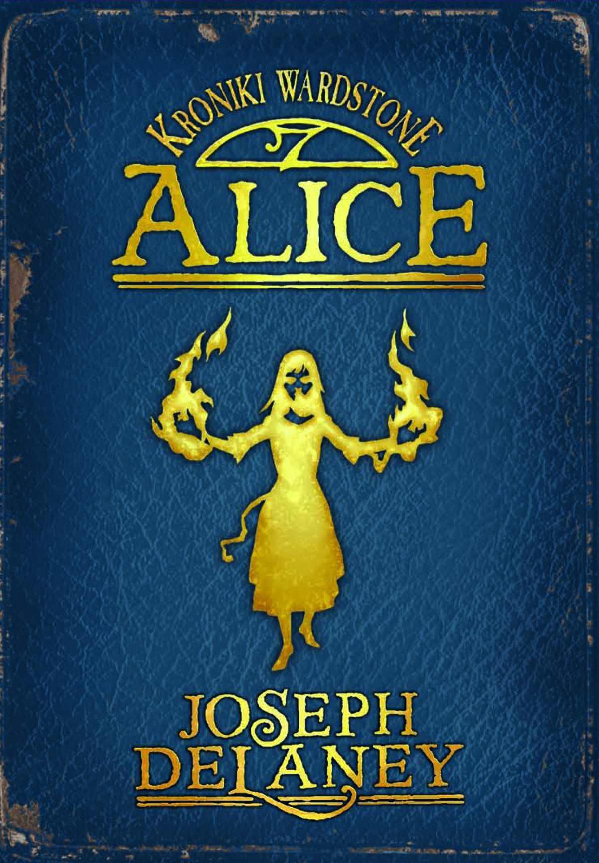 Kroniki Wardstone 12. Alice - Ebook (Książka na Kindle) do pobrania w formacie MOBI