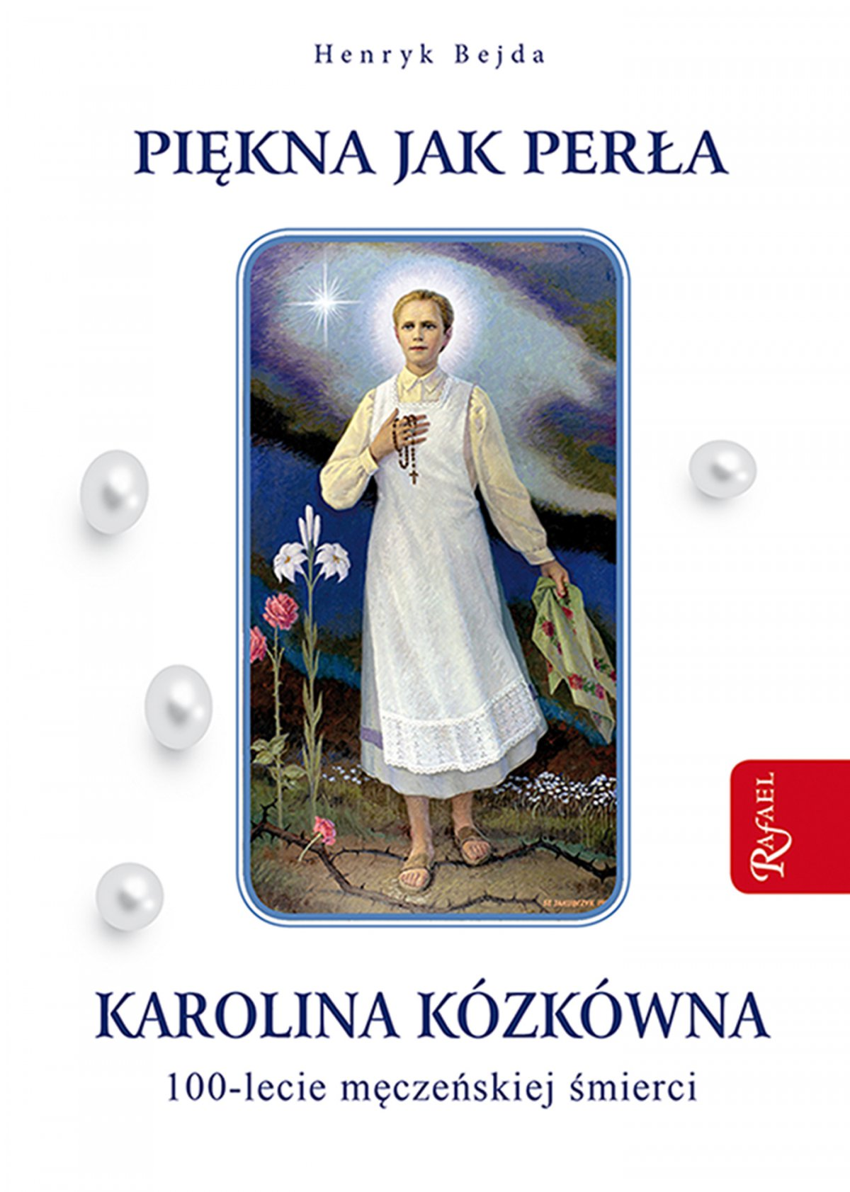 Piękna jak perła. Karolina Kózkówna - Ebook (Książka na Kindle) do pobrania w formacie MOBI