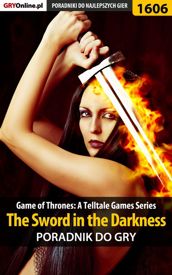 Game of Thrones - The Sword in the Darkness - poradnik do gry - Ebook (Książka EPUB) do pobrania w formacie EPUB