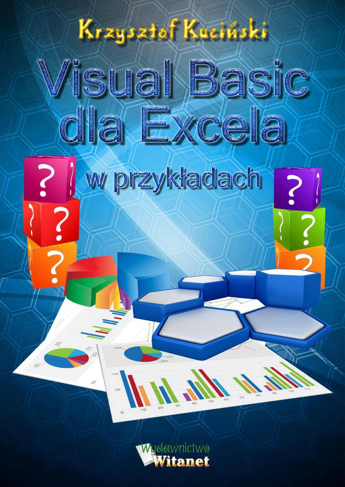 Visual Basic dla Excela w przykładach - Ebook (Książka PDF) do pobrania w formacie PDF