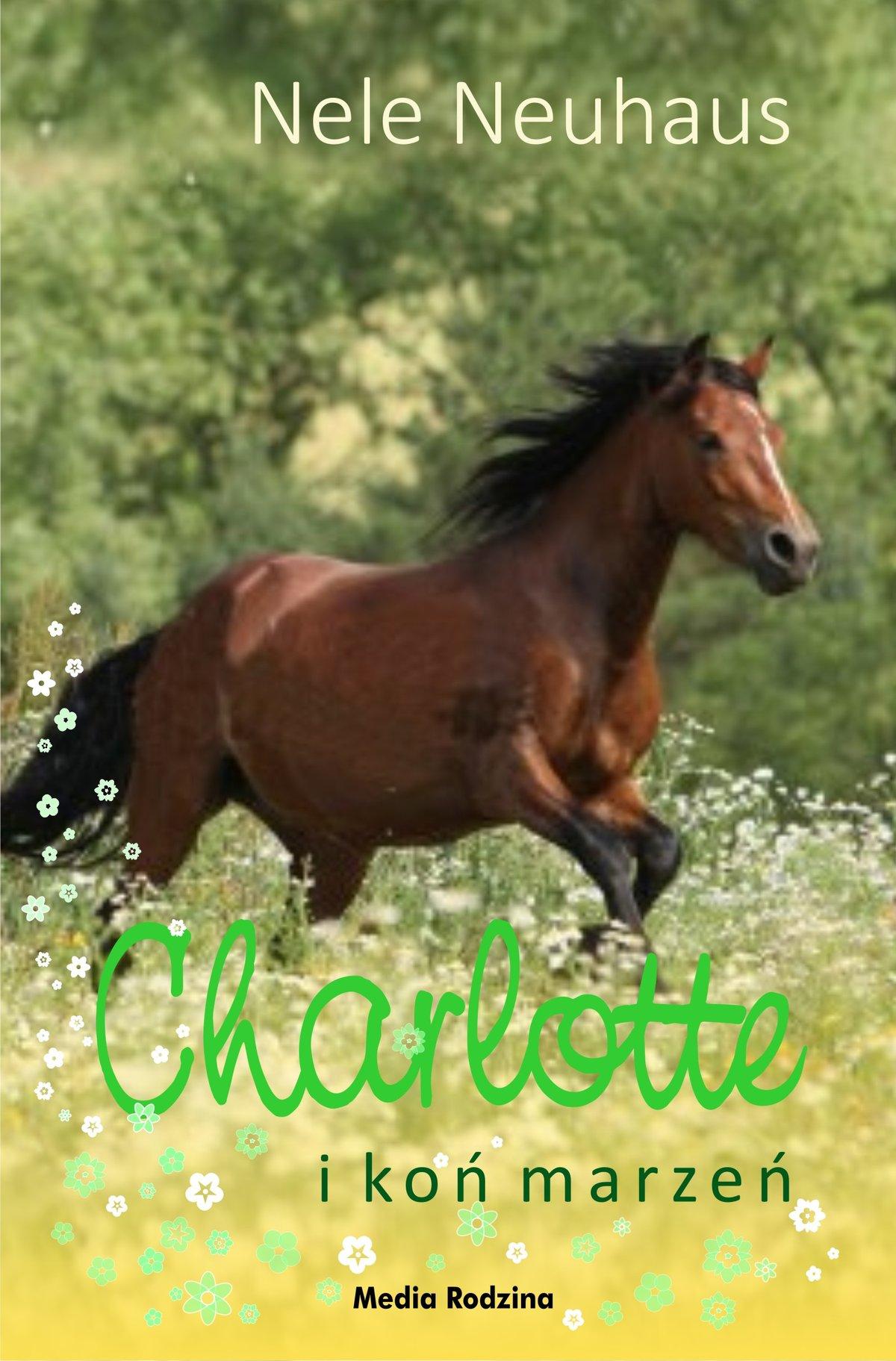 Charlotte i koń marzeń - Ebook (Książka EPUB) do pobrania w formacie EPUB