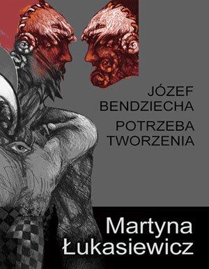 Józef Bendziecha - potrzeba tworzenia - Ebook (Książka EPUB) do pobrania w formacie EPUB