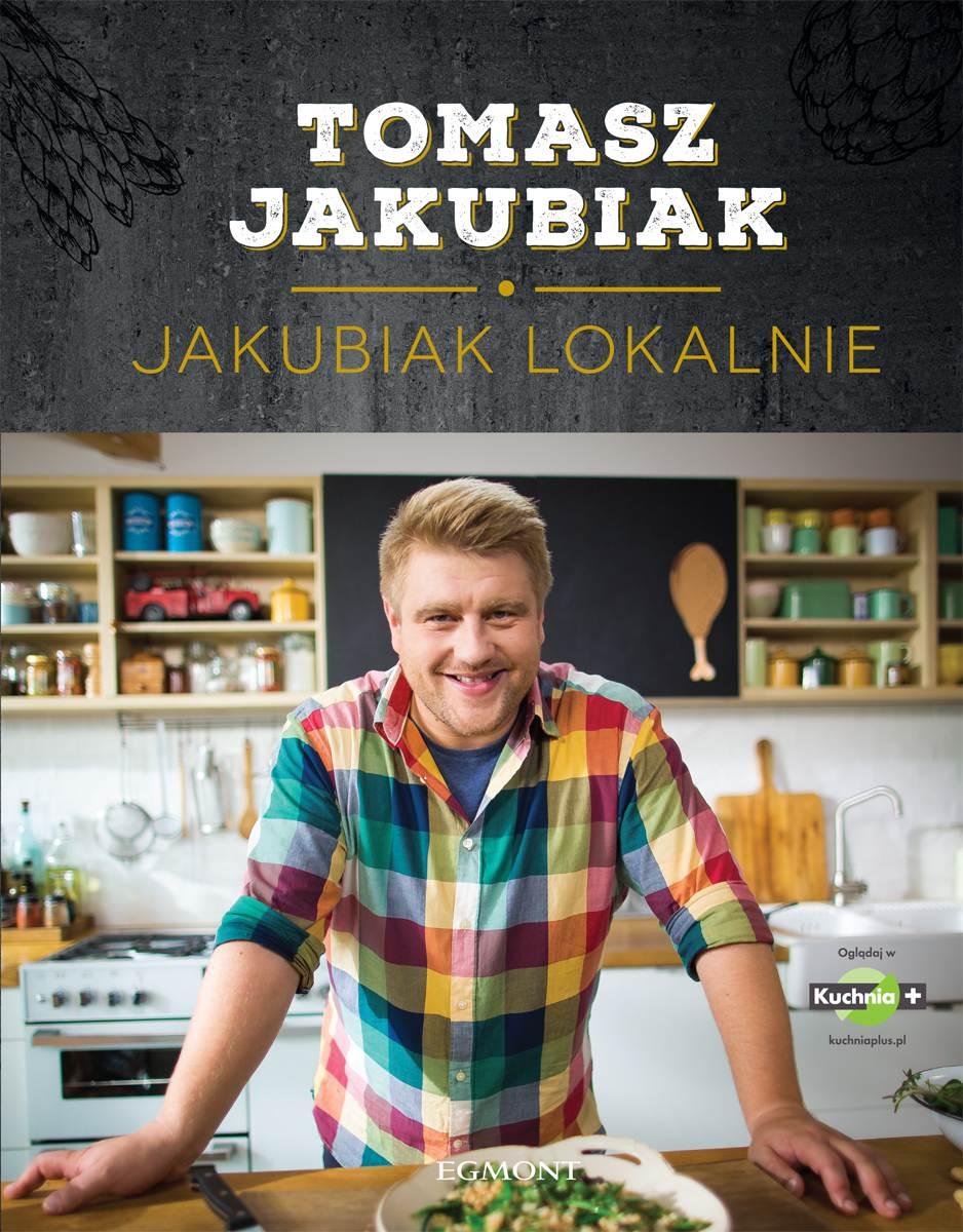 Jakubiak lokalnie - Ebook (Książka PDF) do pobrania w formacie PDF