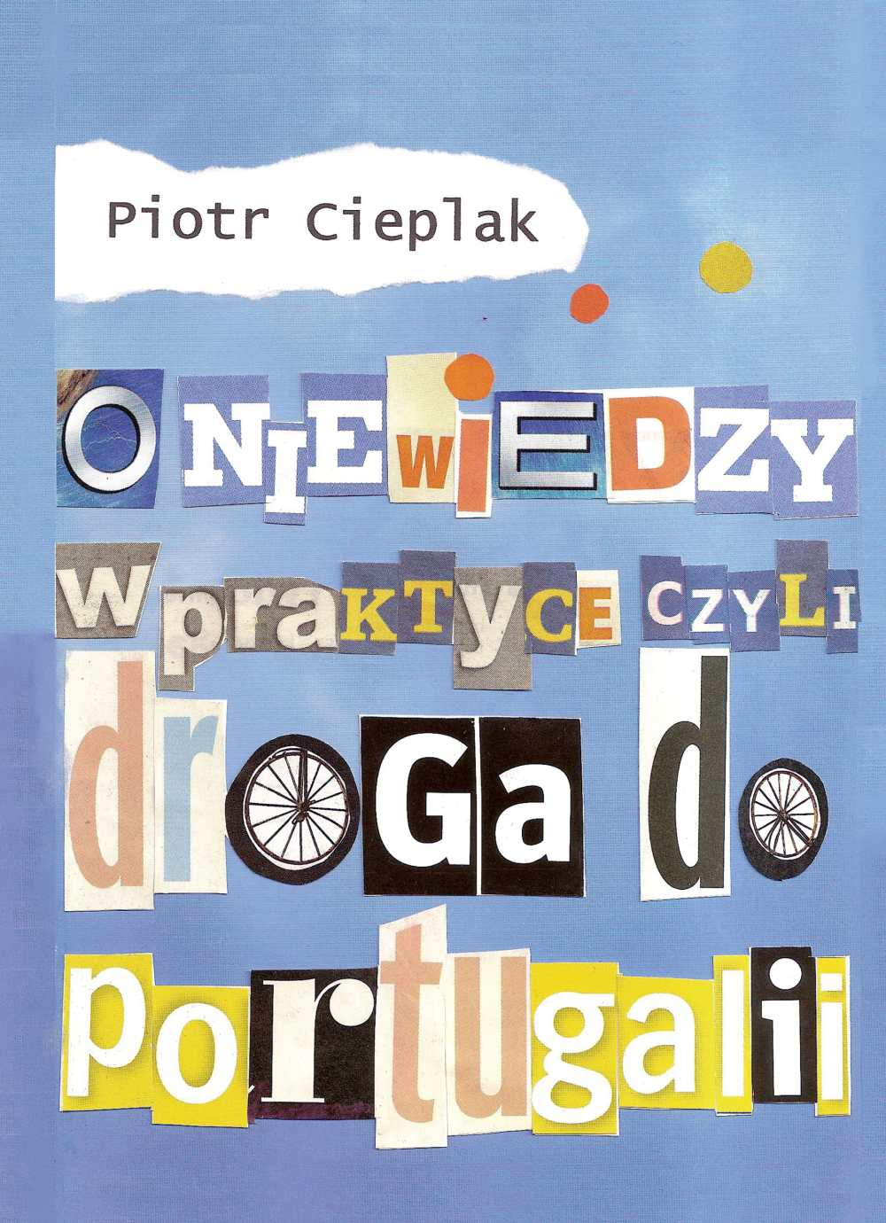 O niewiedzy w praktyce, czyli droga do Portugalii - Ebook (Książka EPUB) do pobrania w formacie EPUB