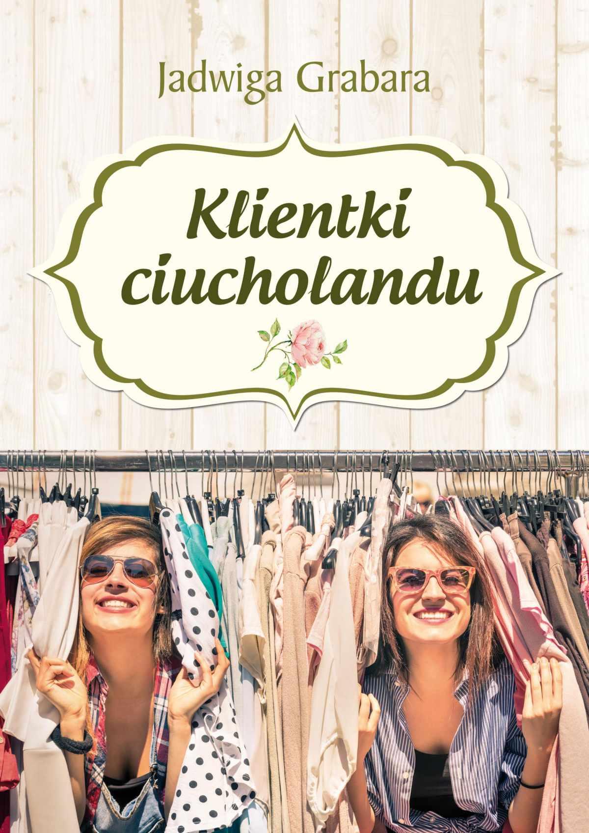 Klientki ciucholandu - Ebook (Książka EPUB) do pobrania w formacie EPUB