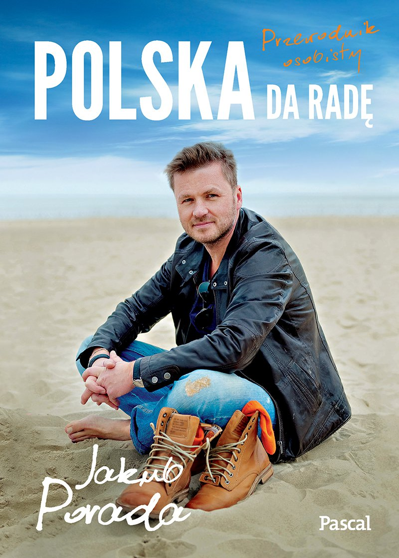 Polska da radę. Przewodnik osobisty - Ebook (Książka EPUB) do pobrania w formacie EPUB