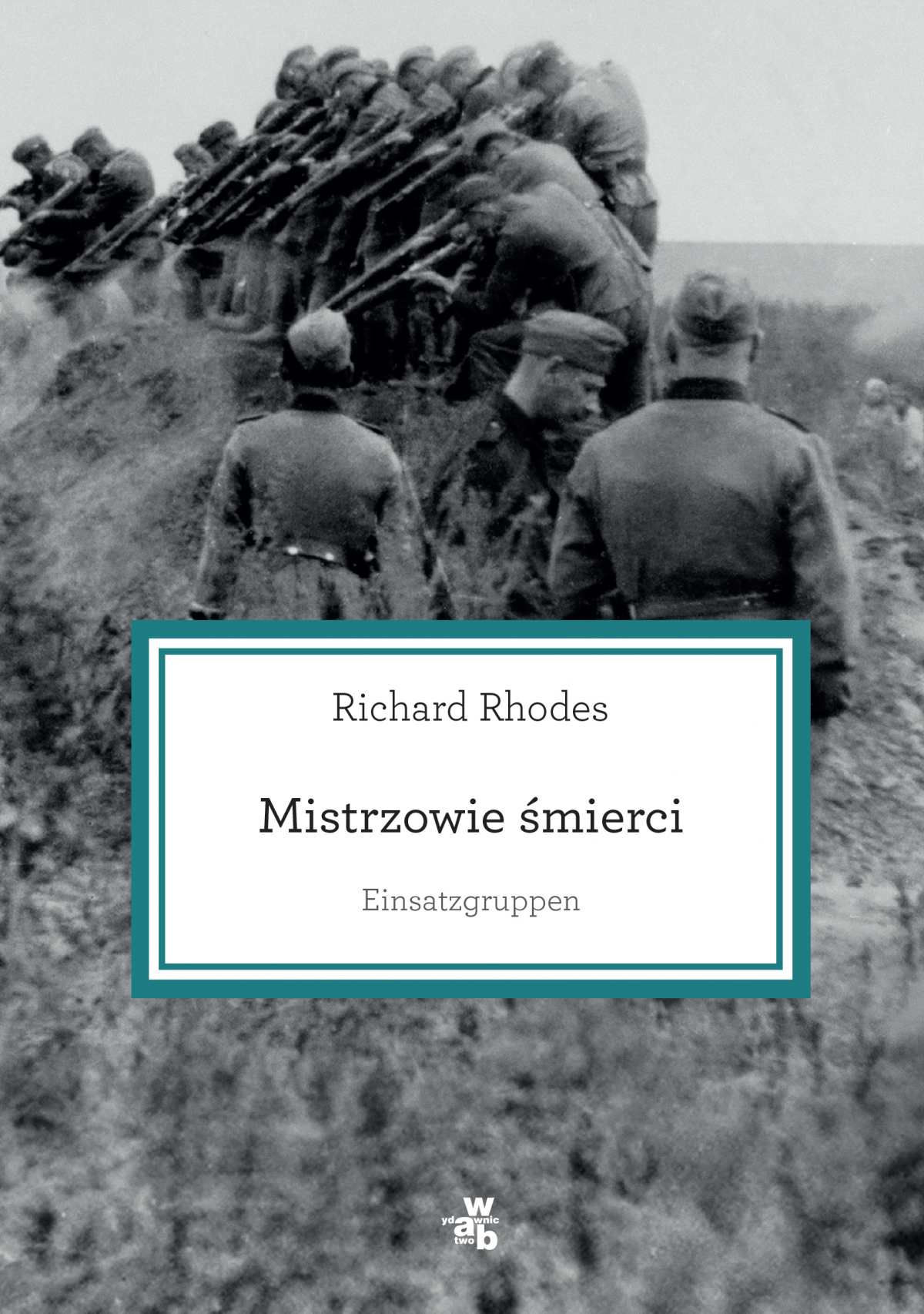 Mistrzowie śmierci. Einsatzgruppen - Ebook (Książka EPUB) do pobrania w formacie EPUB