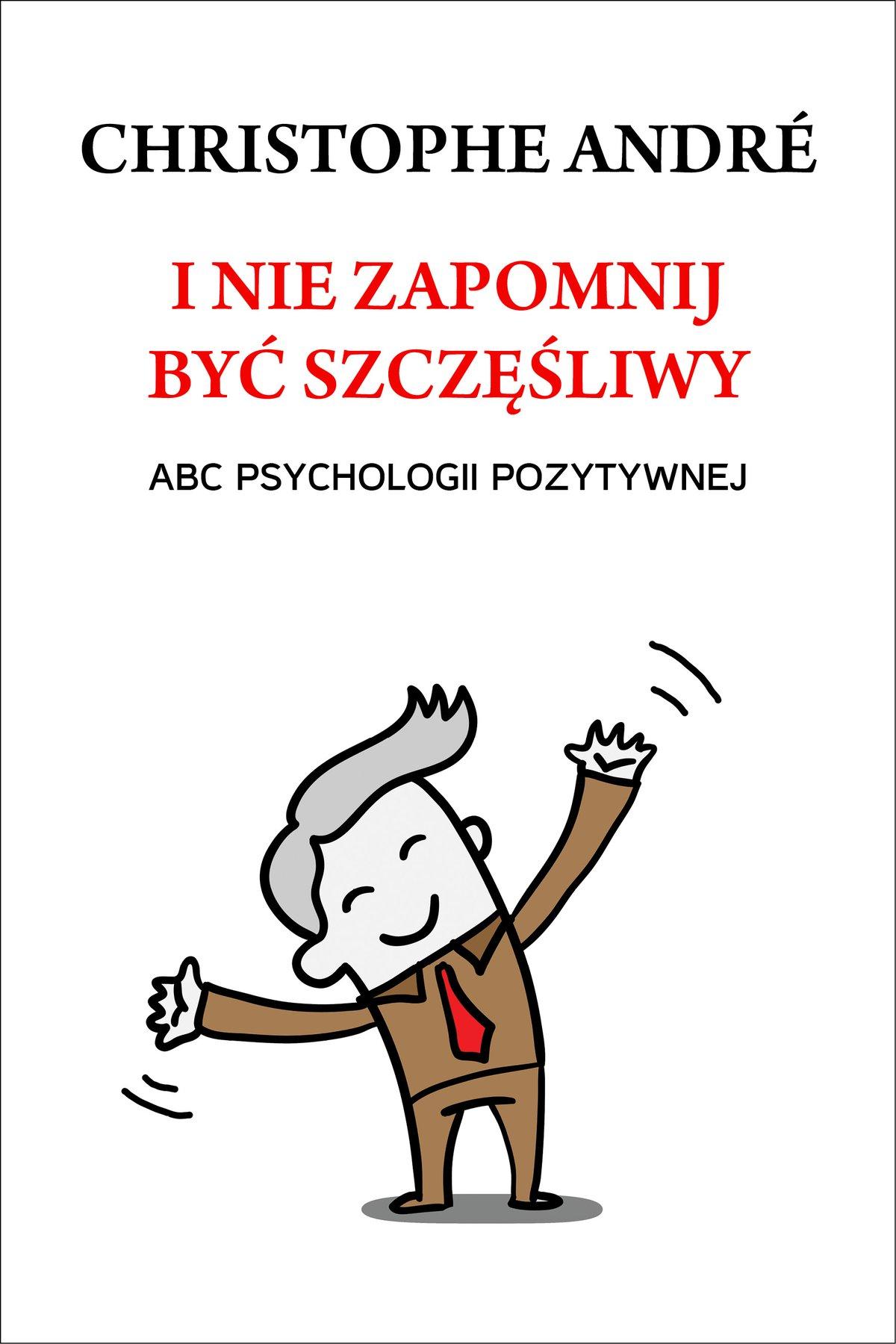 I nie zapomnij być szczęśliwy - Ebook (Książka EPUB) do pobrania w formacie EPUB