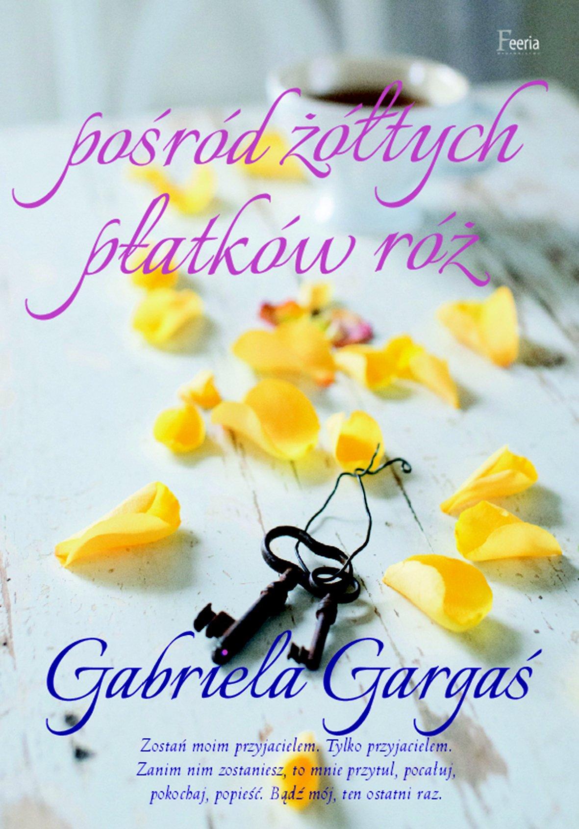 Pośród żółtych płatków róż - Ebook (Książka na Kindle) do pobrania w formacie MOBI
