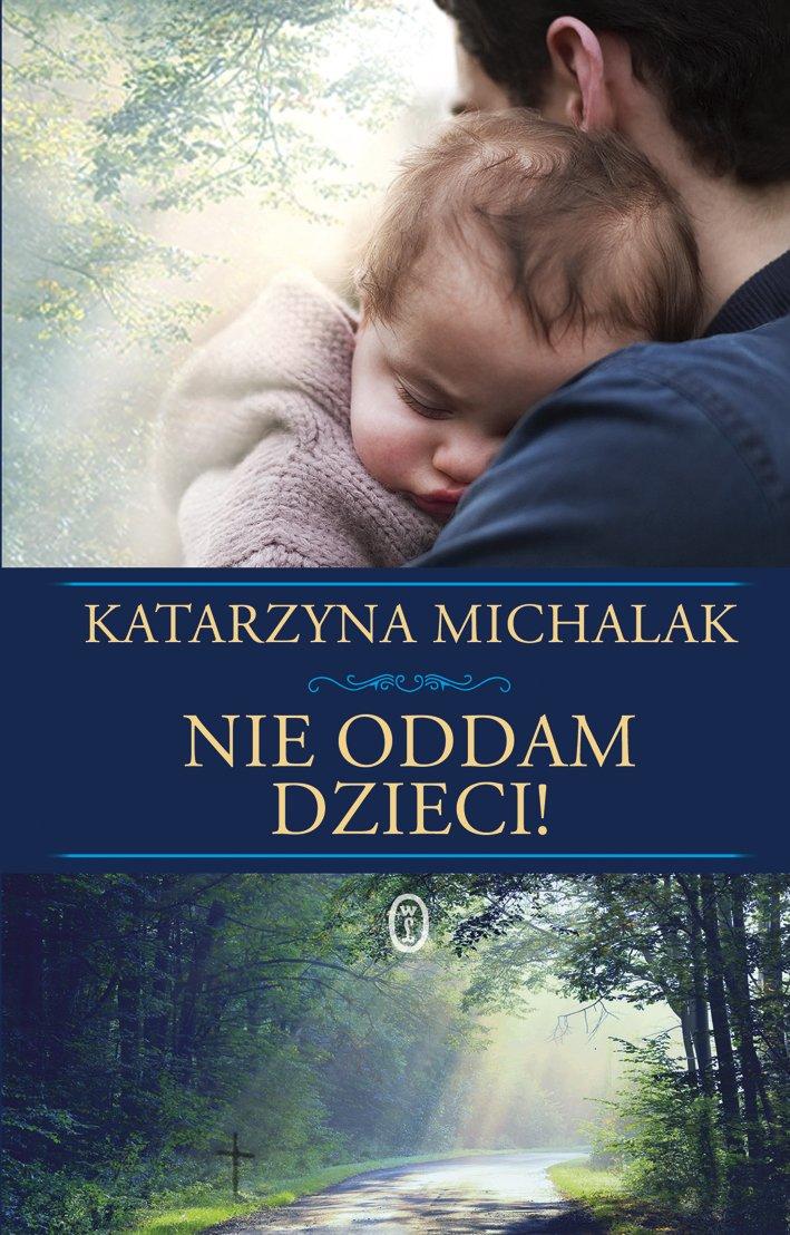 Nie oddam dzieci! - Ebook (Książka na Kindle) do pobrania w formacie MOBI