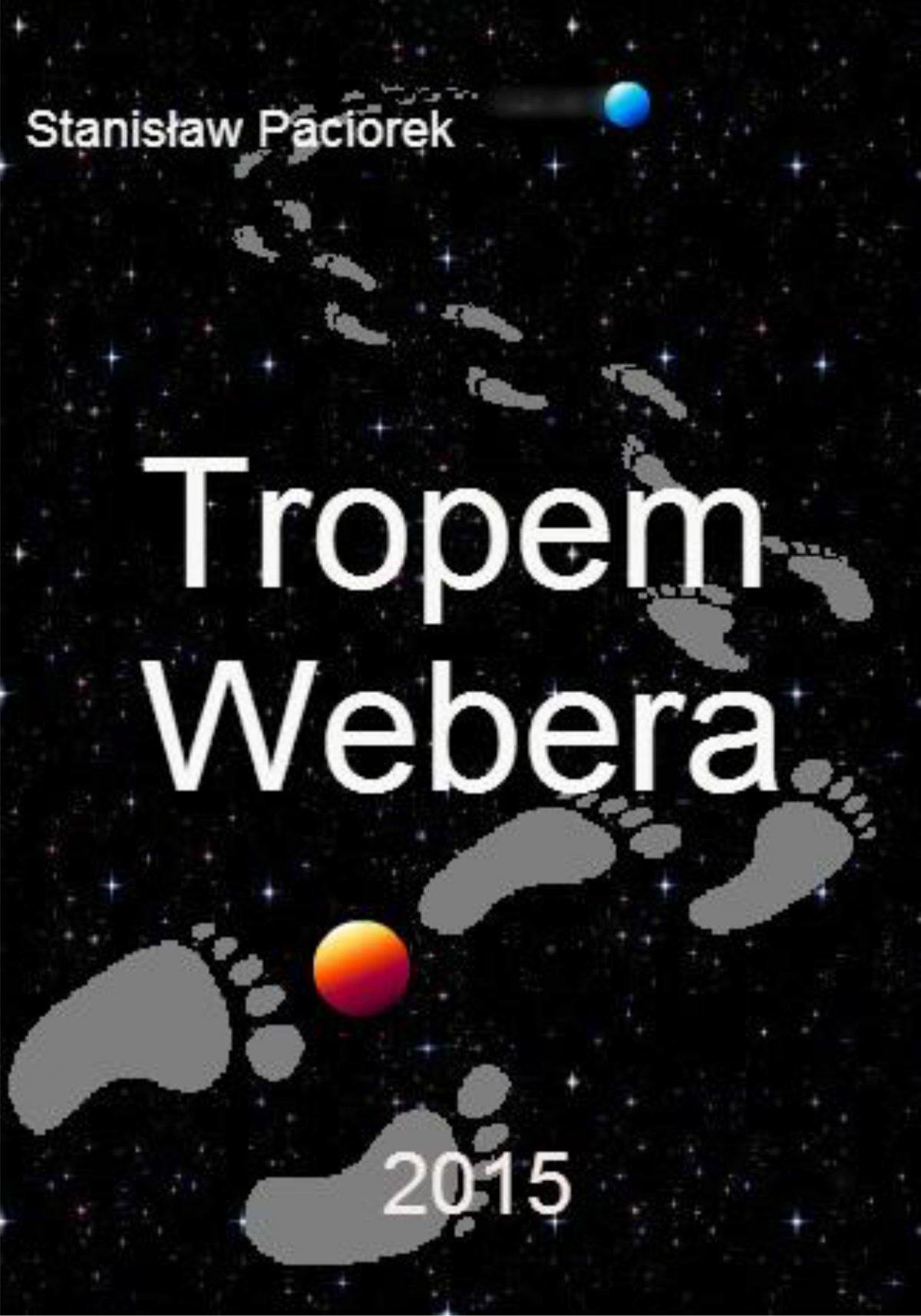 Tropem Webera - Ebook (Książka PDF) do pobrania w formacie PDF