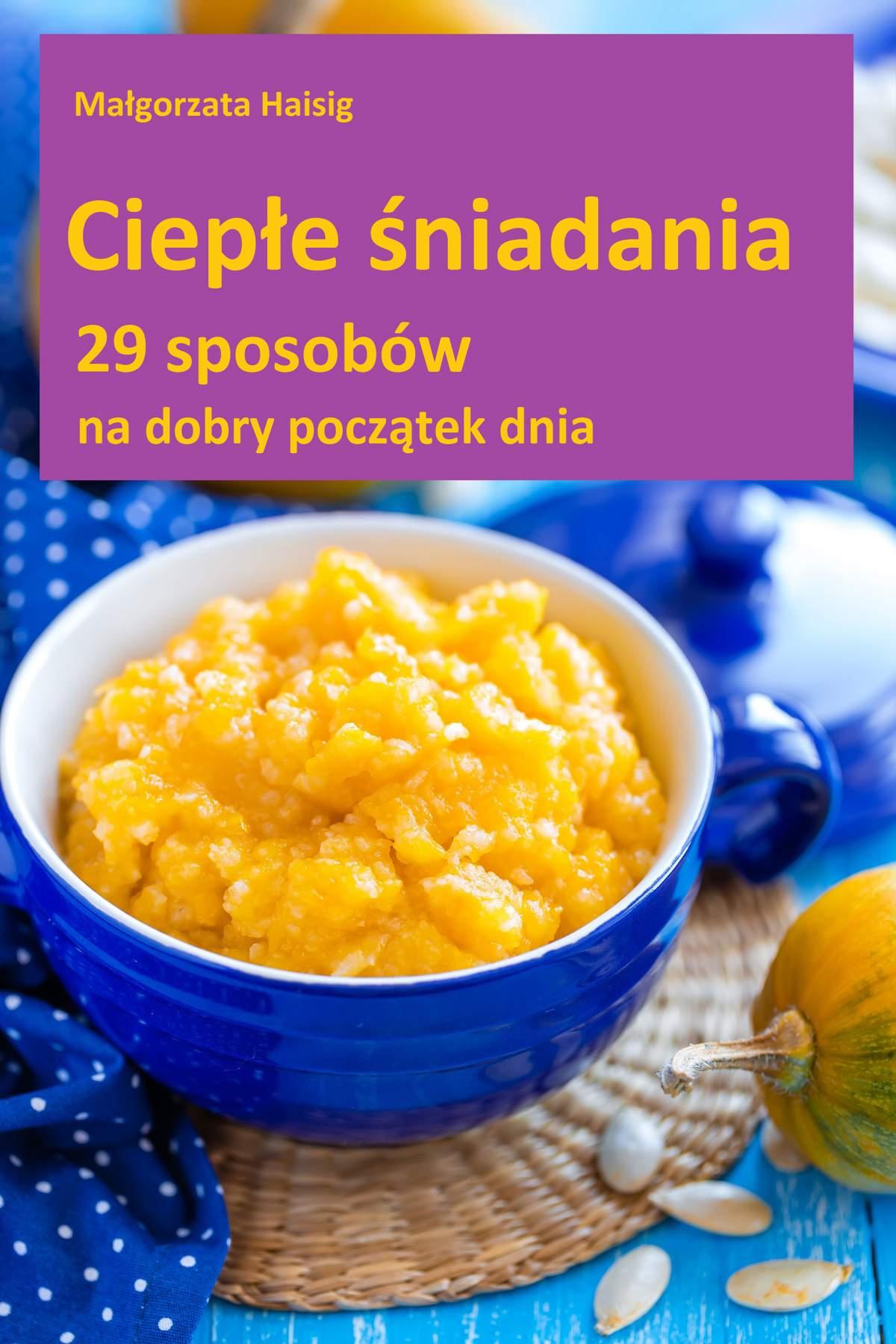 Ciepłe śniadania - Ebook (Książka EPUB) do pobrania w formacie EPUB