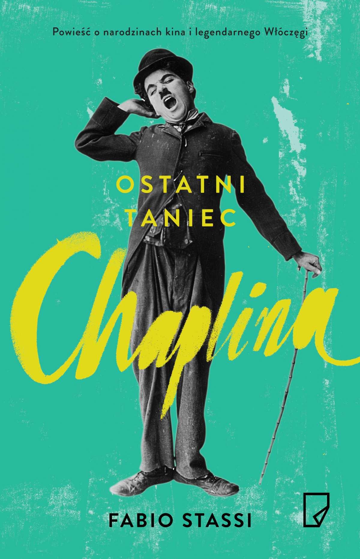 Ostatni taniec Chaplina - Ebook (Książka na Kindle) do pobrania w formacie MOBI