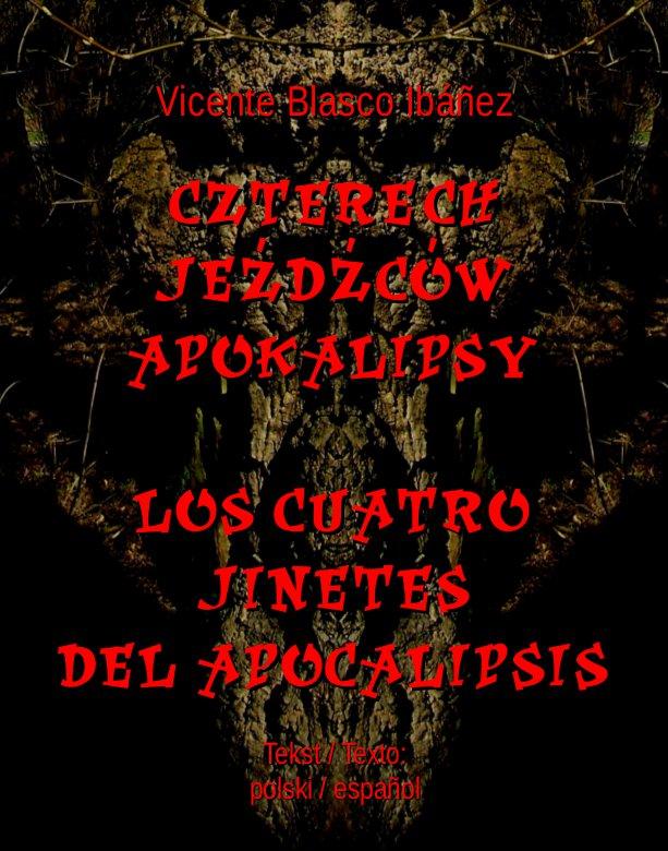 Czterech jeźdźców Apokalipsy. Los cuatro jinetes del Apocalipsis - Ebook (Książka na Kindle) do pobrania w formacie MOBI
