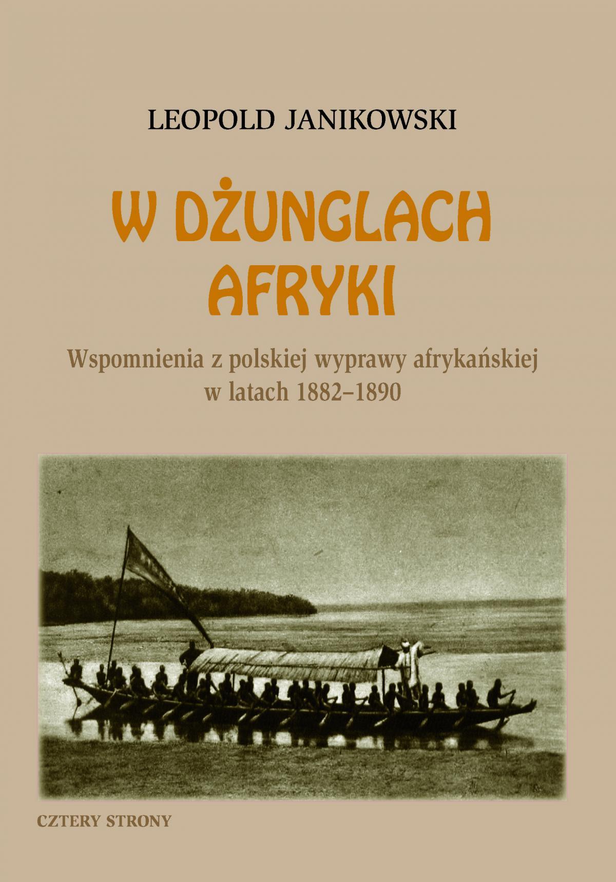 W dżunglach Afryki. Wspomnienia z polskiej wyprawy afrykańskiej w latach 1882-1890 - Ebook (Książka EPUB) do pobrania w formacie EPUB