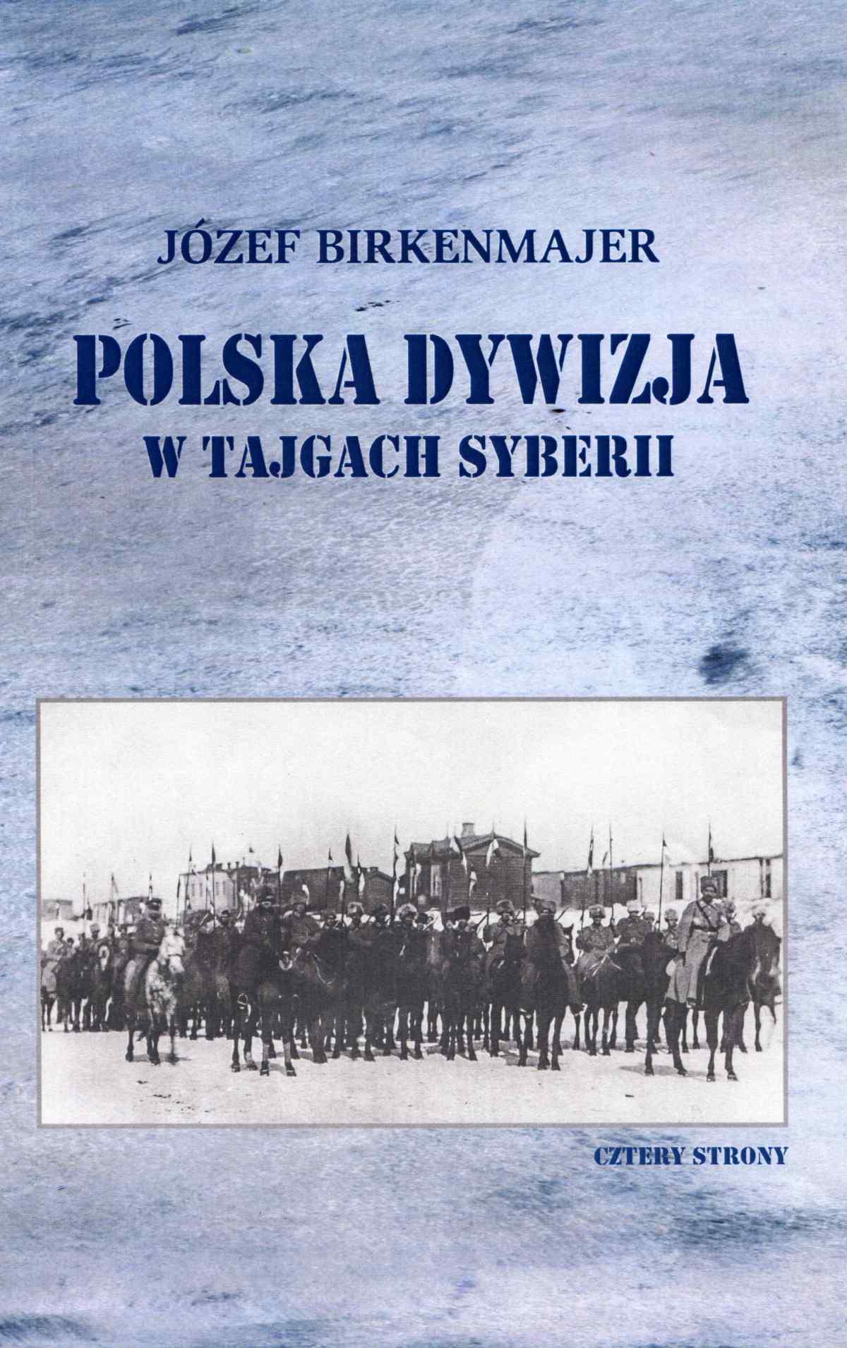 Polska dywizja w tajgach Syberii - Ebook (Książka EPUB) do pobrania w formacie EPUB