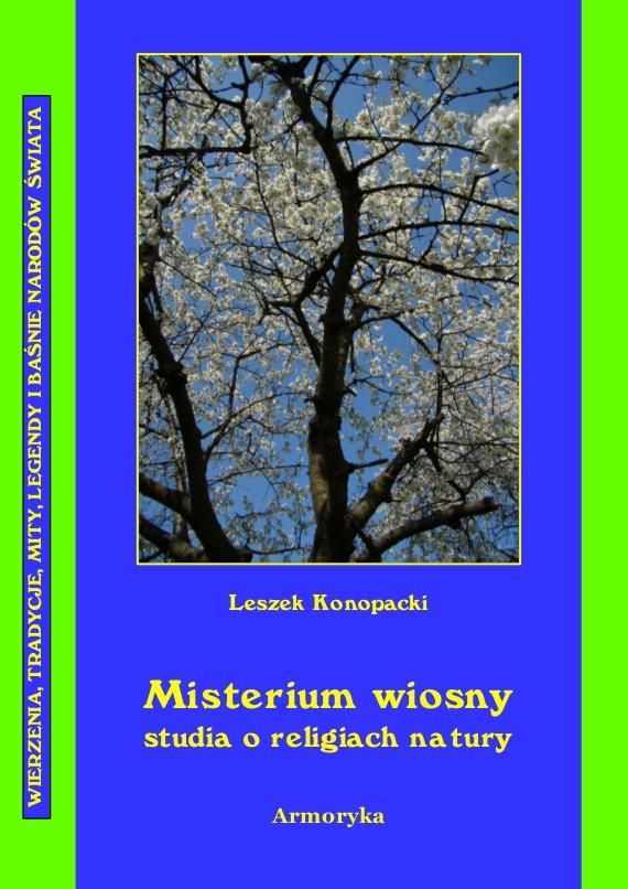 Misterium wiosny Studia o religiach natury - Ebook (Książka PDF) do pobrania w formacie PDF