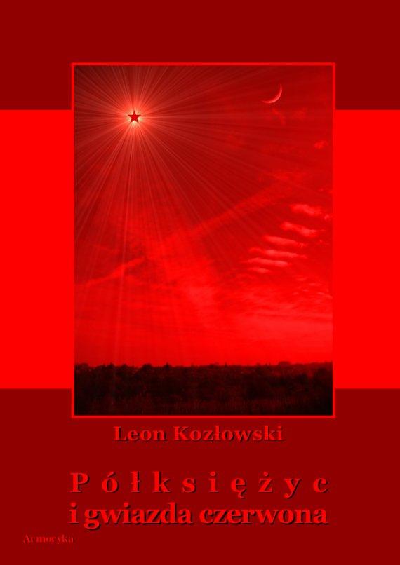 Półksiężyc i gwiazda czerwona - Ebook (Książka PDF) do pobrania w formacie PDF