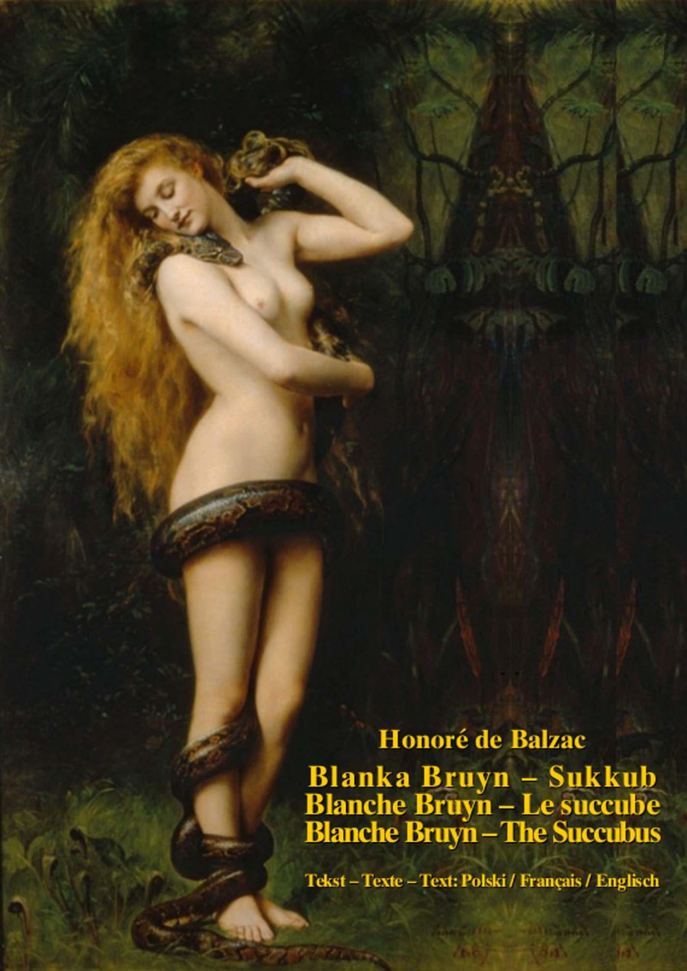 Blanka Bruyn – Sukkub. Blanche Bruyn – Le succube. Blanche Bruyn – The Succubus - Ebook (Książka EPUB) do pobrania w formacie EPUB