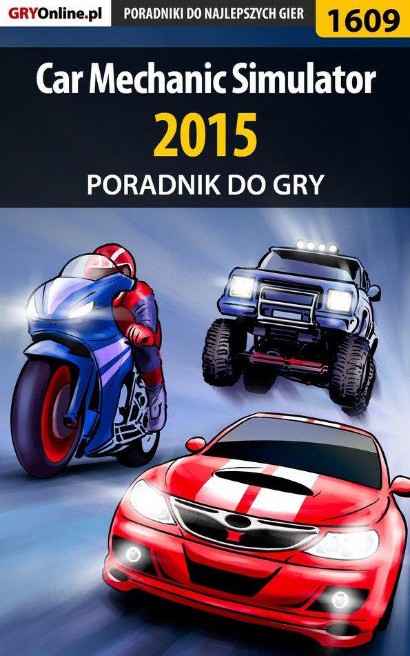 Car Mechanic Simulator 2015 - poradnik do gry - Ebook (Książka PDF) do pobrania w formacie PDF