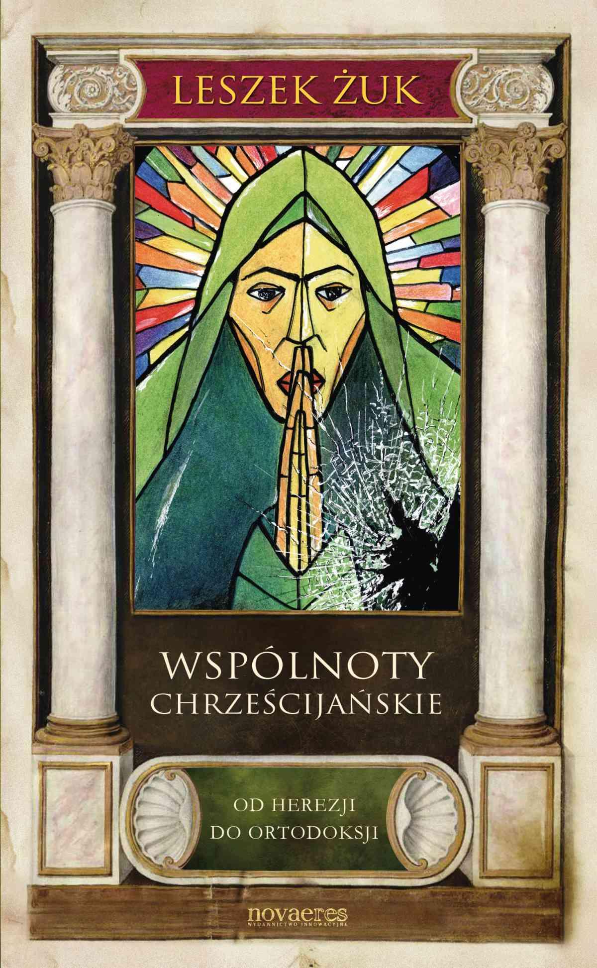 Wspólnoty chrześcijańskie. Od herezji do ortodoksji - Ebook (Książka EPUB) do pobrania w formacie EPUB