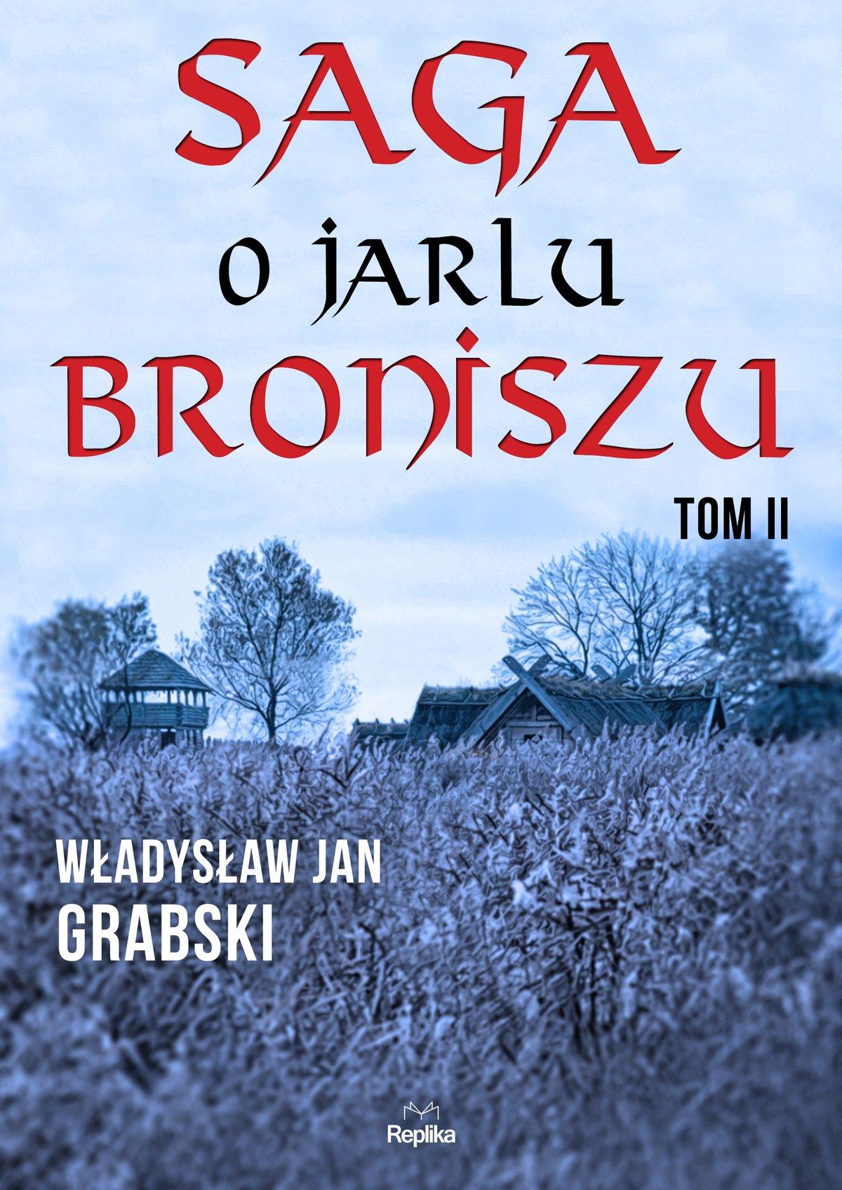 Saga o jarlu Broniszu. Tom 2 - Ebook (Książka na Kindle) do pobrania w formacie MOBI