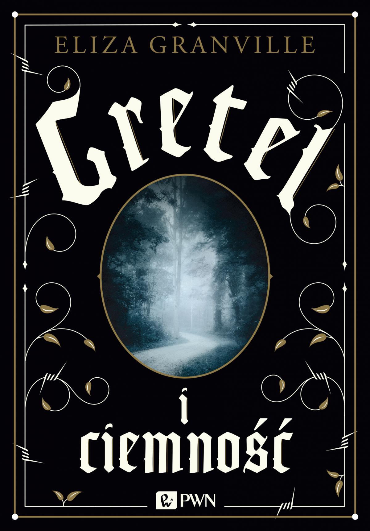 Gretel i ciemność - Ebook (Książka na Kindle) do pobrania w formacie MOBI