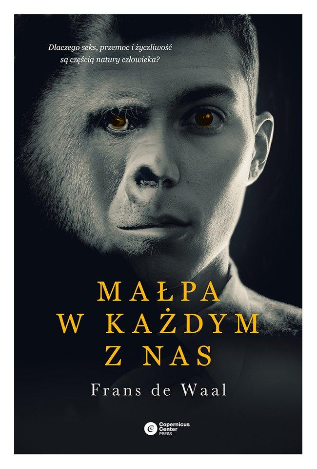 Małpa w każdym z nas - Ebook (Książka na Kindle) do pobrania w formacie MOBI