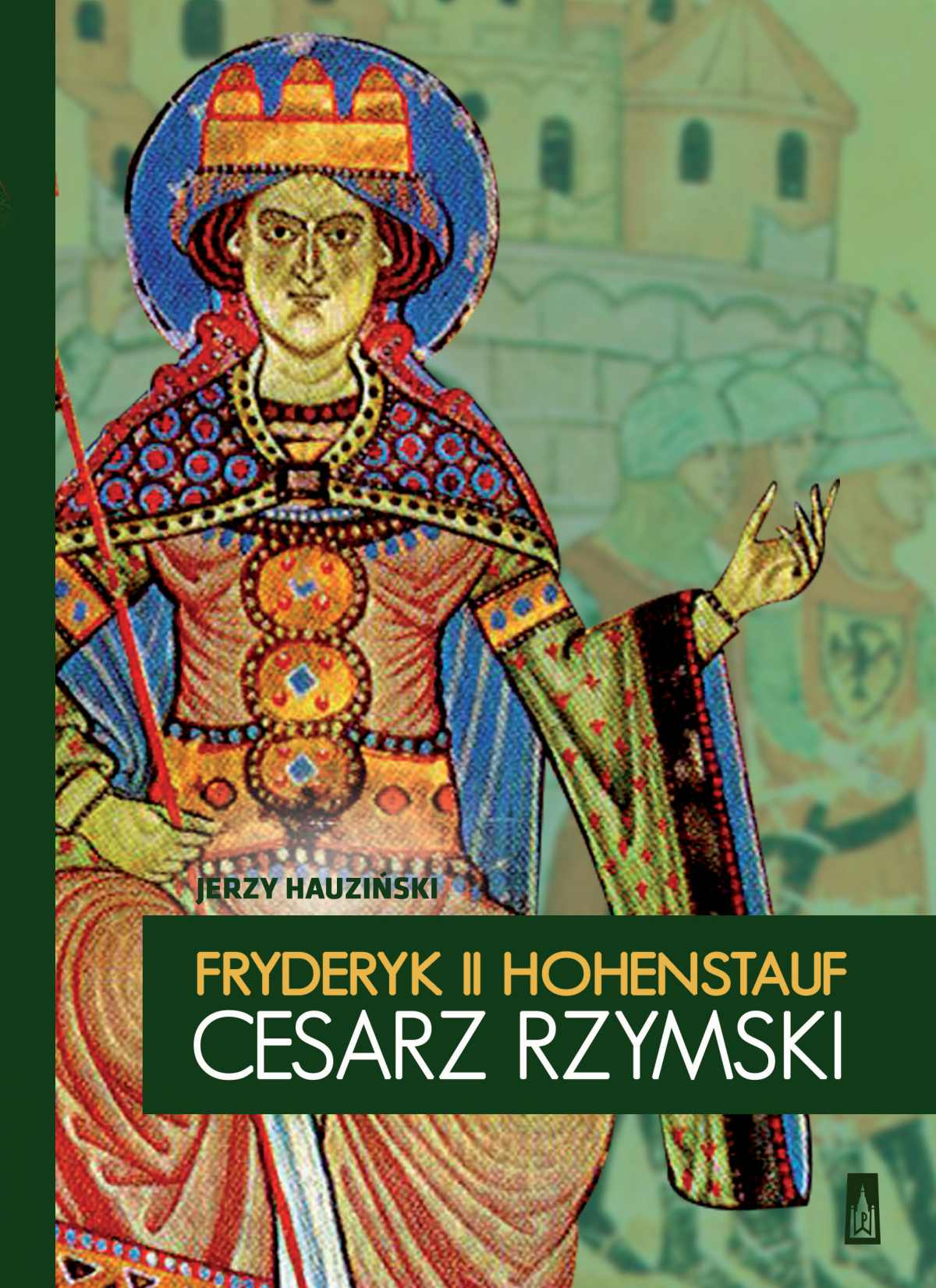 Fryderyk II Hohenstauf cesarz rzymski - Ebook (Książka EPUB) do pobrania w formacie EPUB