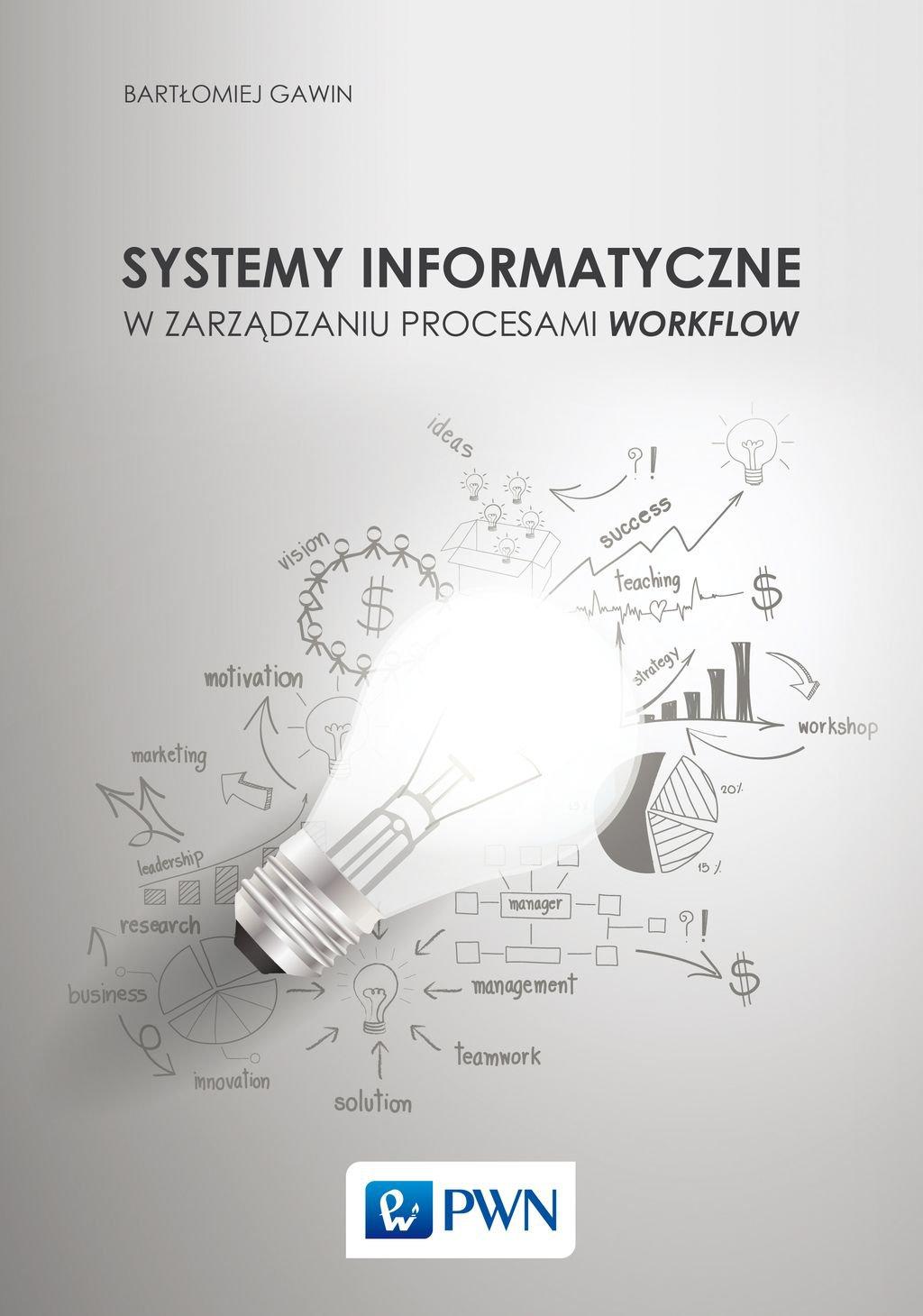 Systemy informatyczne w zarządzaniu procesami Workflow - Ebook (Książka EPUB) do pobrania w formacie EPUB