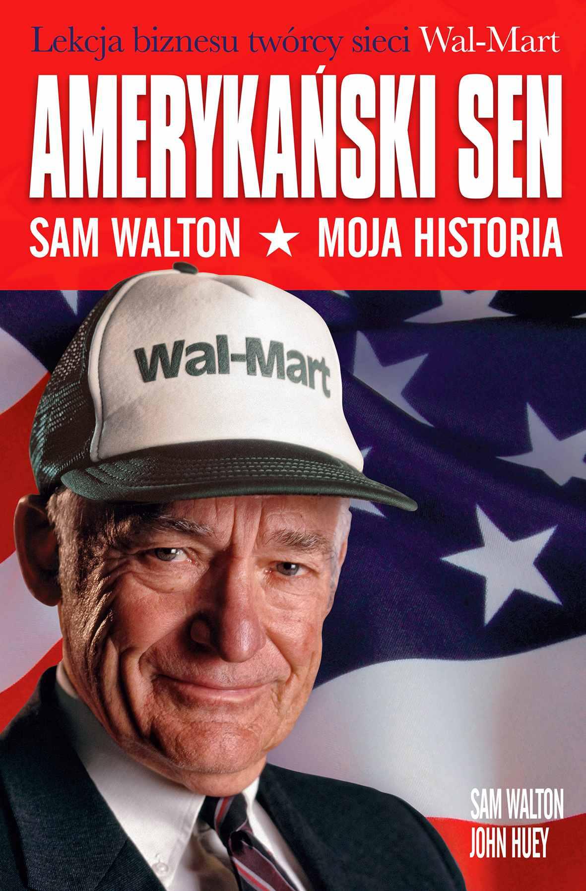 Amerykański sen. Sam Walton. Moja historia - Ebook (Książka na Kindle) do pobrania w formacie MOBI