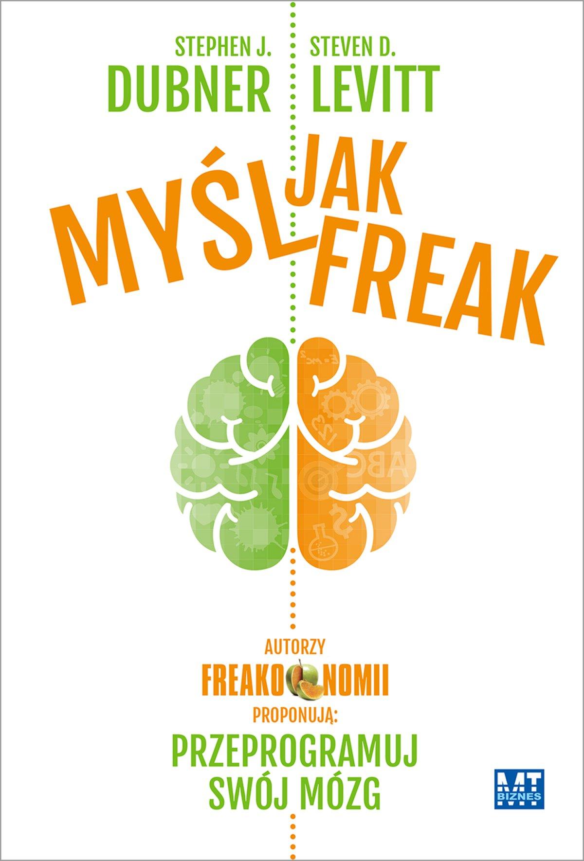 Myśl jak Freak! - Ebook (Książka na Kindle) do pobrania w formacie MOBI