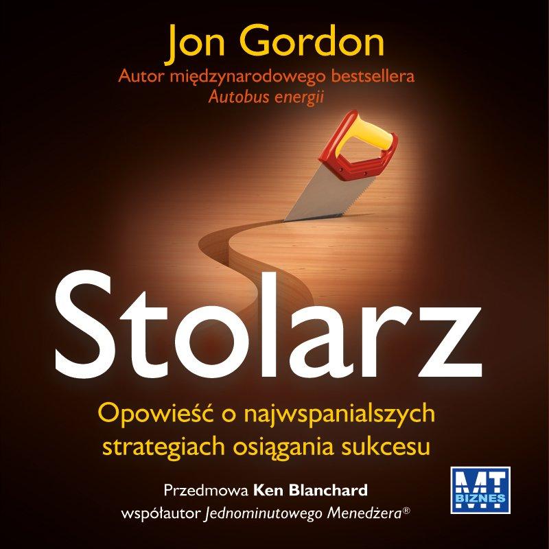 Stolarz. Opowieść o najwspanialszych strategiach osiągania sukcesu - Audiobook (Książka audio MP3) do pobrania w całości w archiwum ZIP