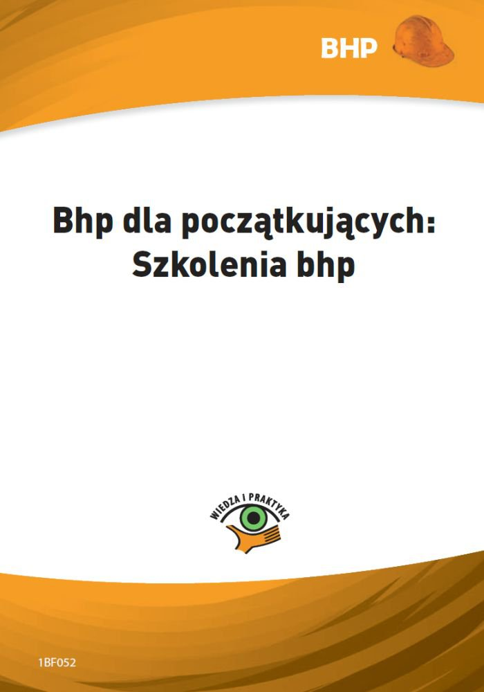 Bhp dla początkujących. Szkolenia bhp - Ebook (Książka PDF) do pobrania w formacie PDF