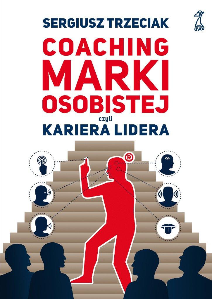 Coaching marki osobistej - Ebook (Książka na Kindle) do pobrania w formacie MOBI