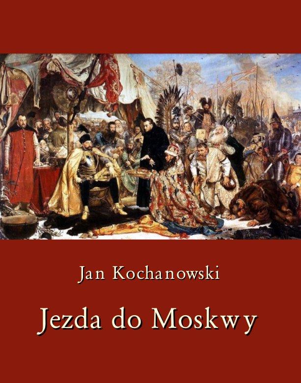 Jezda do Moskwy - Ebook (Książka EPUB) do pobrania w formacie EPUB