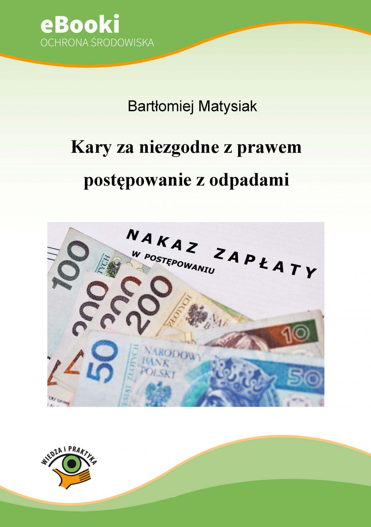 Kary za niezgodne z prawem postępowanie z odpadami - Ebook (Książka PDF) do pobrania w formacie PDF