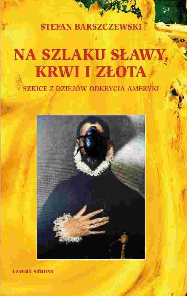 Na szlaku sławy, krwi i złota - Ebook (Książka na Kindle) do pobrania w formacie MOBI