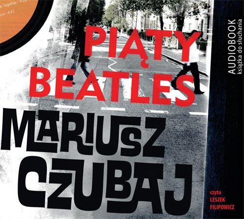 Piąty beatles - Audiobook (Książka audio MP3) do pobrania w całości w archiwum ZIP