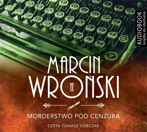 Morderstwo pod cenzurą - Audiobook (Książka audio MP3) do pobrania w całości w archiwum ZIP