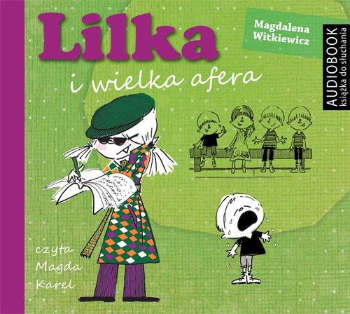 Lilka i wielka afera - Audiobook (Książka audio MP3) do pobrania w całości w archiwum ZIP