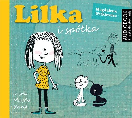 Lilka i spółka - Audiobook (Książka audio MP3) do pobrania w całości w archiwum ZIP