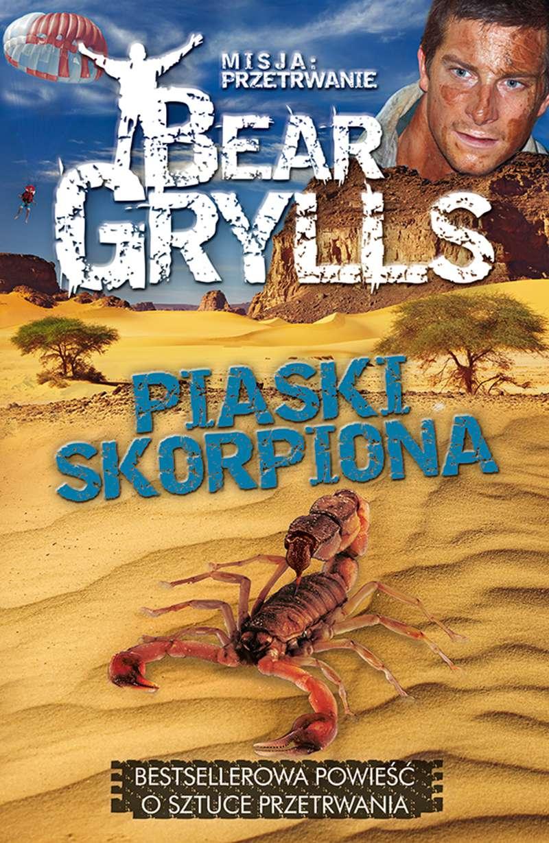 Misja: przetrwanie. Piaski skorpiona - Ebook (Książka na Kindle) do pobrania w formacie MOBI