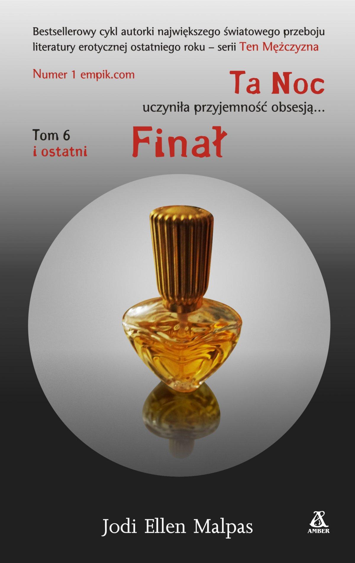 Ta Noc. Tom 6. Finał - Ebook (Książka EPUB) do pobrania w formacie EPUB
