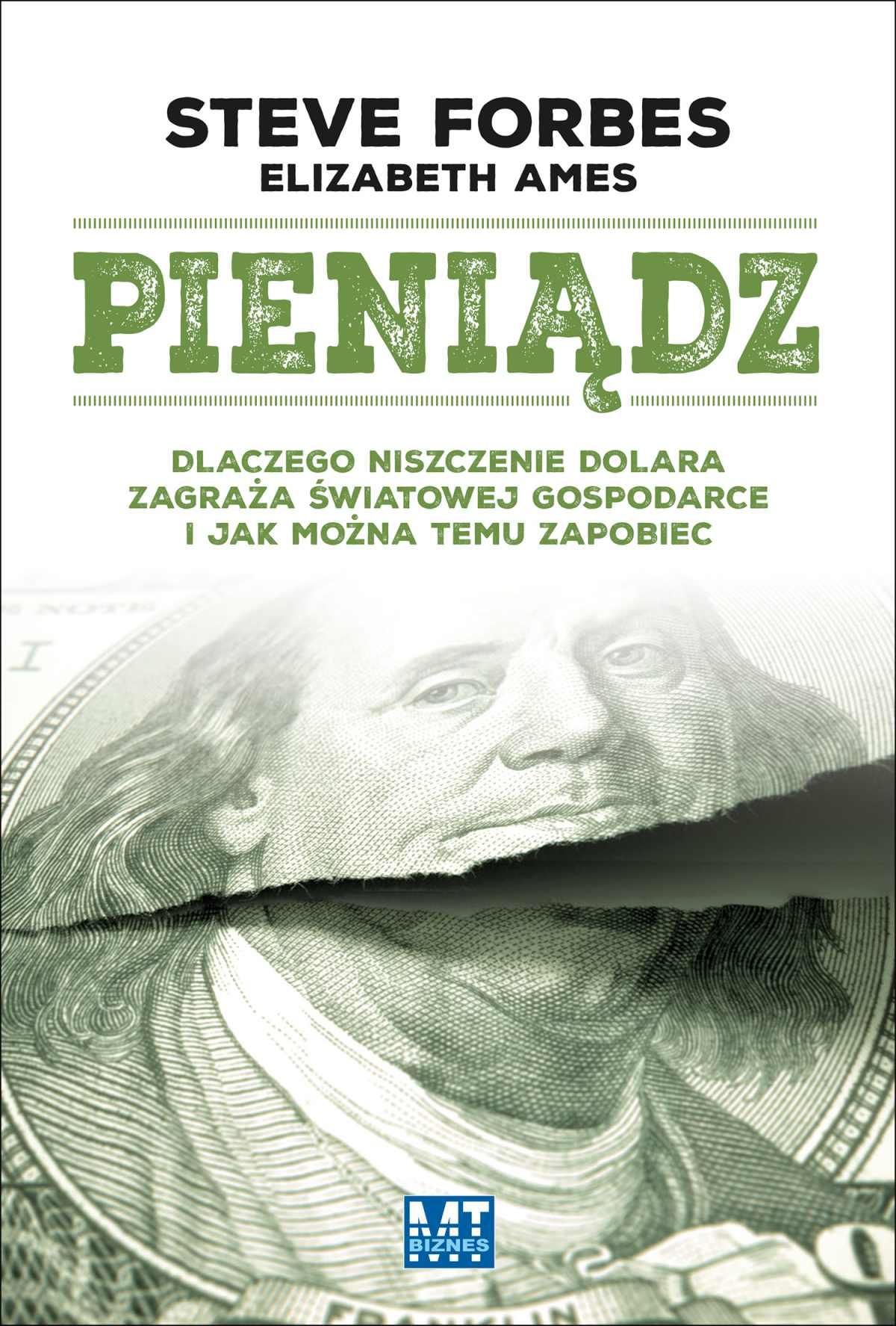 Pieniądz. Dlaczego niszczenie dolara zagraża światowej gospodarce… - Ebook (Książka EPUB) do pobrania w formacie EPUB
