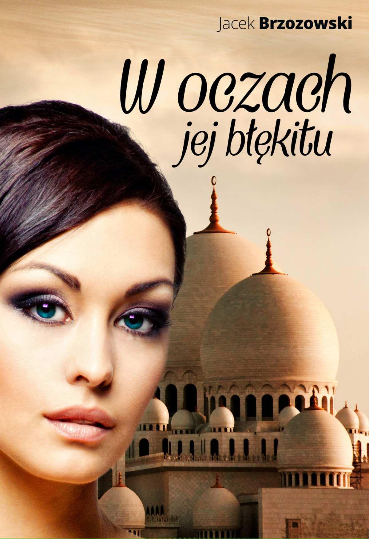 W oczach jej błękitu - Ebook (Książka na Kindle) do pobrania w formacie MOBI