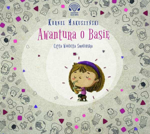 Awantura o Basię. Wydanie 2 - Audiobook (Książka audio MP3) do pobrania w całości w archiwum ZIP
